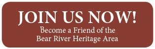Join and Support the Bear River Heritage Area